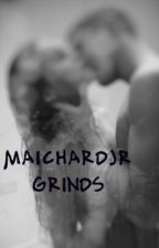 MAICHARDJR GRINDS by HerBiatchness