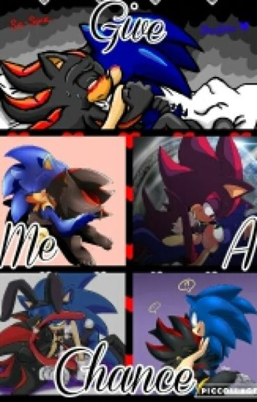 Sonadow: Give Me A Chance