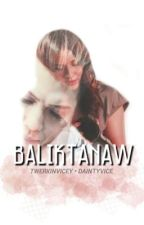 Baliktanaw (ViceRylle) by mrnayna