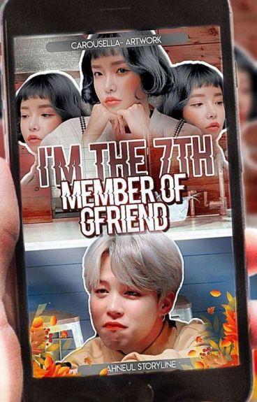 I'm The 7th Member Of Gfriend [✔] #Wattys2016