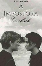 A Impostora [Katniss Everdeen & Peeta Mellark] by LianeDL987