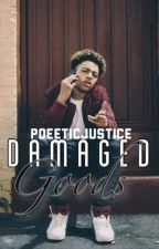 Damaged Goods by PoeeticJustice