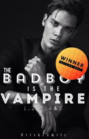 The BadBoy Is The Vampire 1, 2, 3 & 4 #Netties2017
