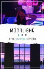 Moonlight  by FanFictionWonderland