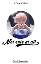 [Oneshot][CheolHoon] Not cute at all by SmartestChick