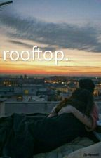 rooftop. by cvxtrue