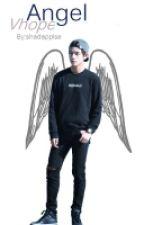 Angel/Vhope (Askıda) by shadapplse