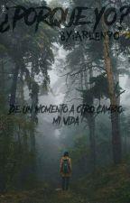 Por Que Yo? by arlen90