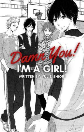 Damn you! I'm a Girl! (Published under WANI Publishing) by Yulie_Shiori