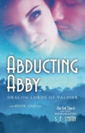 Abducting Abby: Dragon Lords of Valdier Book 1 by sesmithfl