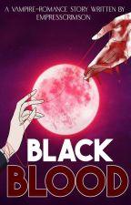 Black Blood 1: The Lost Pieces by EmpressCrimson