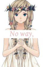 No way,  by Yuki0n