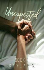 Unexpected (#1) | ✔ by kaylahn