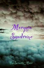 Morquio Syndrome  by Serenity_Bear