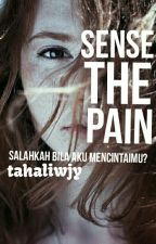 Sense The Pain by tahaliwjy