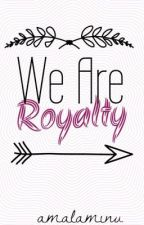 We Are Royalty: A Hausa Book. by amalaminu