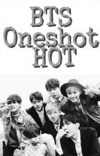 BTSOneshot(HOT) by crazy_btslove