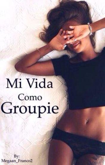 Mi Vida Como Groupie-lh