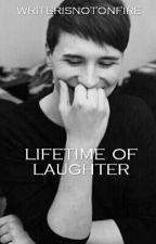 Lifetime Of Laughter (Danisnotonfire X Reader) by writerisnotonfire
