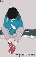 Do You Love Me [Minhyuk] [✓] by Won_Hoe
