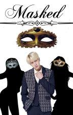 Masked [Kim Seokjin x Reader] by KimSeokJin_Jin