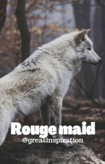 rogue maid