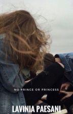 No prince or princess by LaviJx