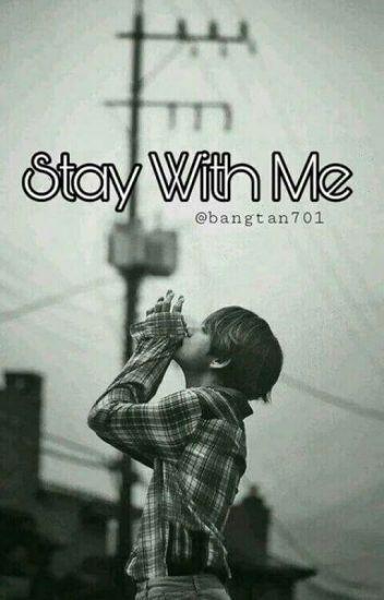 stay with me (مكتملة)