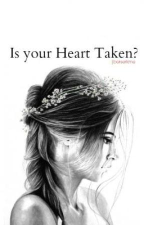 Is Your Heart Taken? (A Niall Horan fan fiction) by wehadtowalkaway