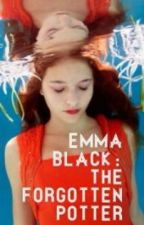 Emma Black: The Forgotten Potter by indigoinfinity