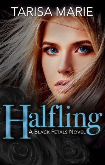 Halfling (Black Petals #1)