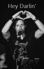 Hey Darlin' // Rob Benedict x reader by PrettyOddSkeleton