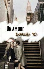 Un amour sous X by ludihqz
