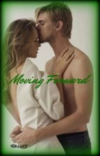 Moving Forward (Drastoria Fanfic) by RWest15