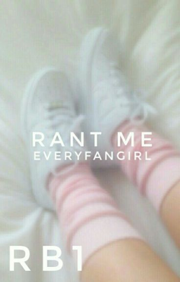 Rant Me  | rb1  ✔