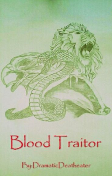Blood Traitor (Scorose Fanfic)