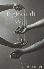 Il gioco di Will by _s1ssy_01