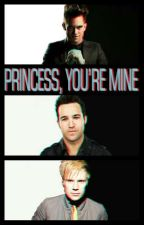 Princess, You're Mine [Brendon Urie x Reader] by wisegirlbri