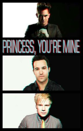 Princess, You're Mine [Brendon Urie x Reader] by wisegirlbri