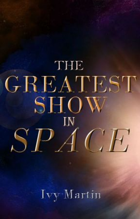 The Greatest Show in Space by IVM992