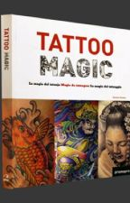Tattoo Magic (Completed) by PunchiPoncho