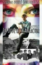 In Love with an Actor (Thomas Brodie-Sangster FF) by mazewolfx