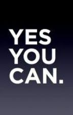 You Can.... by KritiM