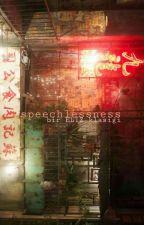 Speechlessness by elizsehunyehet