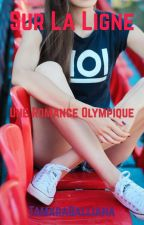 Sur la ligne : une romance olympique by TamaraBalliana