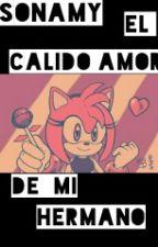 Sonamy El Calido Amor De Mi Hermano by jessicamineroz