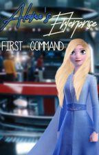 Alana's Enterprise: First Command → {Star Trek fanfiction} by stargirlhorse
