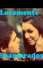 Locamente Enamorados ( LALITER ) by mariacruzd