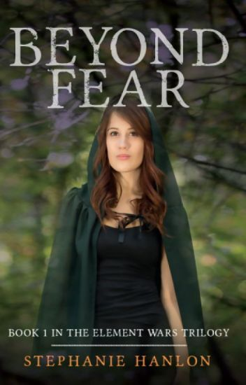 Beyond Fear (Book 1 in The Element Wars) (Published on Amazon - Sample)