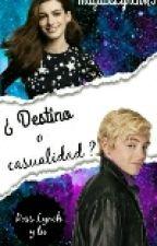 Destino O Casualidad? 2   Ross Lynch Y Tu  by LatinGirl05